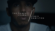 THE PERFECT JOURNEY OF LEWIS HAMILTON